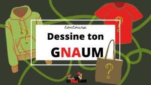 Concours Dessine ton GNAUM